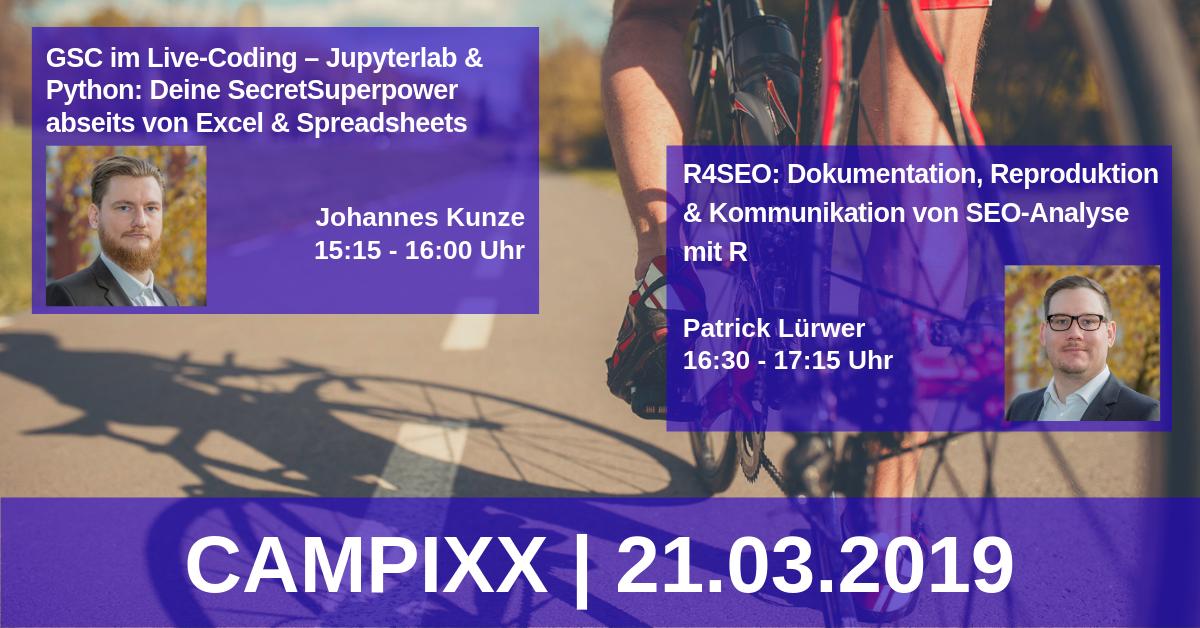 CAMPIXX: Vorbericht von Johannes Kunze und Patrick Lürwer