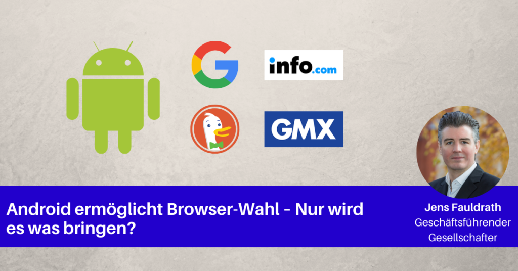 android-ermoeglicht-browser-wahl-jens-fauldrath